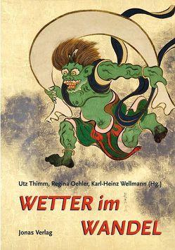 Wetter im Wandel von Oehler,  Regina, Thimm,  Utz, Wellmann,  Karl H