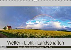 Wetter – Licht – Landschaften (Wandkalender 2019 DIN A3 quer) von Zech,  Ade