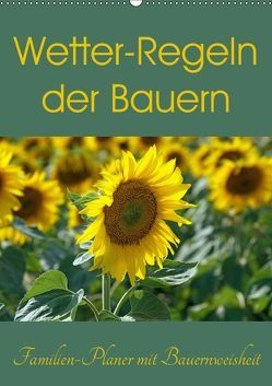Wetter-Regeln der Bauern (Wandkalender 2019 DIN A2 hoch) von Flori0