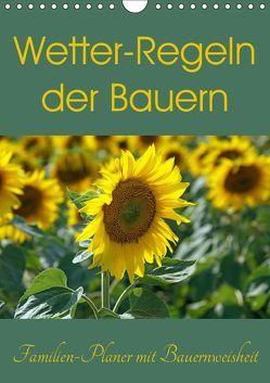 Wetter-Regeln der Bauern (Wandkalender 2019 DIN A4 hoch) von Flori0