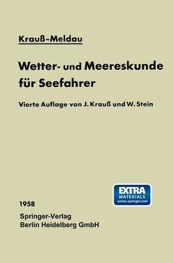 Wetter- und Meereskunde für Seefahrer von Krauß,  Joseph, Meldau,  Heinrich, Stein,  Walter