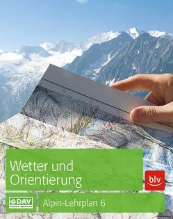 Wetter und Orientierung von Bolesch,  Rainer, Hoffmann,  Michael, Hofmann,  Gerhard