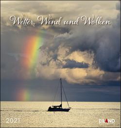 Wetter, Wind und Wolken Kalender 2021 von Eiland