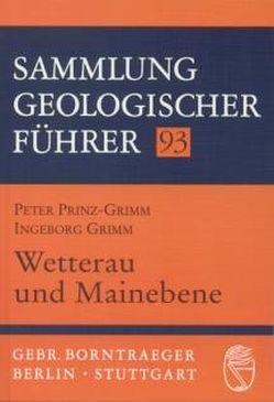 Wetterau und Mainebene von Grimm,  Ingeborg, Prinz-Grimm,  Peter