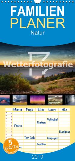 Wetterfotografie – Familienplaner hoch (Wandkalender 2019 , 21 cm x 45 cm, hoch) von Werner,  Bastian