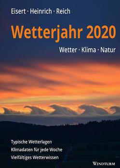 Wetterjahr 2020 von Eisert,  Bernd, Heinrich,  Richard, Reich,  Gabriele