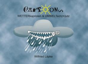 Wetterkapriolen von Läpke,  Wilfried
