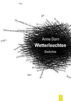 Wetterleuchten von Dorn,  Anne