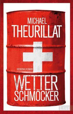 Wetterschmöcker von Theurillat,  Michael