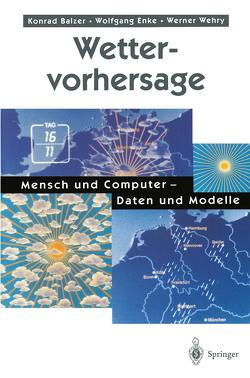 Wettervorhersage von Balzer,  Konrad, Enke,  Wolfgang, Wehry,  Werner