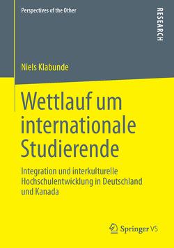 Wettlauf um internationale Studierende von Klabunde,  Niels