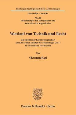 Wettlauf von Technik und Recht. von Karl,  Christian