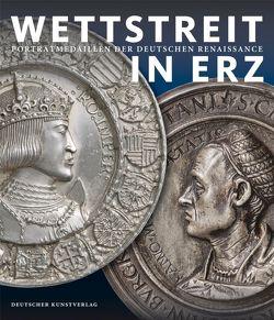 Wettstreit in Erz von Cupperi,  Walter, Hirsch,  Martin, Kranz,  Annette, Pfisterer,  Ulrich