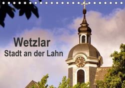 Wetzlar – Stadt an der Lahn (Tischkalender 2021 DIN A5 quer) von Thauwald,  Pia
