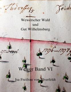 Wewer Band VI von Freifrau von Elverfeldt,  Isa