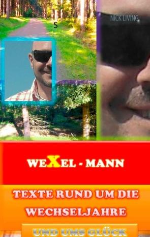 Wexel – Mann von Living,  Nick