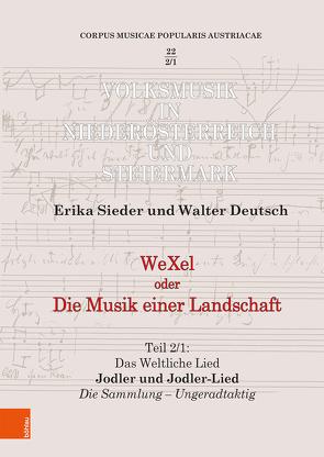 WeXel oder Die Musik einer Landschaft von Deutsch,  Walter, Sieder,  Erika