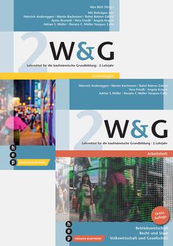 W&G 2 (Print inkl. eLehrmittel, Neuauflage) von Andereggen,  Heinrich, Bachmann,  Martin, Balmer-Zahnd,  Rahel, Bieli,  Alex, Brunetti,  Aymo, Friedli,  Vera, Krause,  Angela, Müller Vasquez Callo,  Renato C, Müller,  Adrian S.