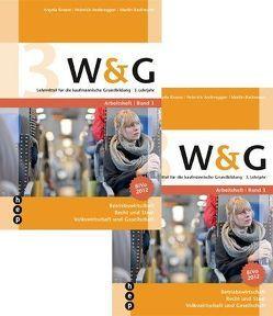 W&G 3 (Print inkl. eLehrmittel) von Andereggen,  Heinrich, Bachmann,  Martin, Balmer-Zahnd,  Rahel, Bieli,  Alex, Brunetti,  Aymo, Friedli,  Vera, Müller Vasquez Callo,  Renato C