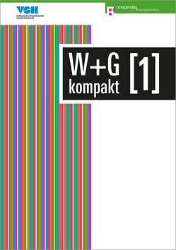 W+G kompakt 1 von Ackermann,  Nicole, Baumann,  Robert, Conti,  Daniela, Isler,  Irene