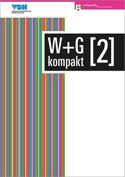 W+G kompakt 2 von Ackermann,  Nicole, Baumann,  Robert, Conti,  Daniela, Isler,  Irene