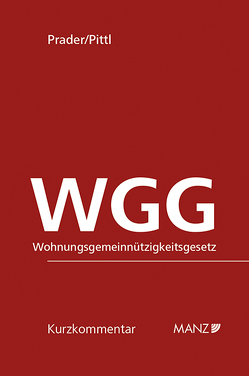 WGG Wohnungsgemeinnützigkeitsgesetz von Pittl,  Raimund, Prader,  Christian