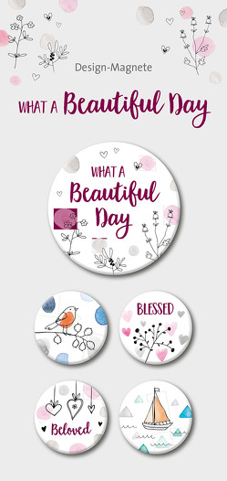 What a Beautiful Day – 5-er-Magnet-Set