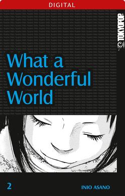 What A Wonderful World 02 von Asano,  Inio