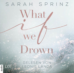 What if we Drown von Sprinz,  Sarah