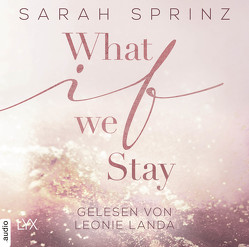 What if we Stay von Sprinz,  Sarah