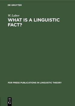 What is a linguistic fact? von Labov,  W.