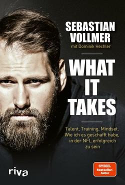 What it takes von Hechler,  Dominik, Vollmer,  Sebastian