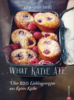 What Katie Ate von Kammerer,  Susanne, Quinn Davies,  Katie