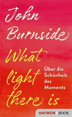 What light there is von Burnside,  John, Robben,  Bernhard
