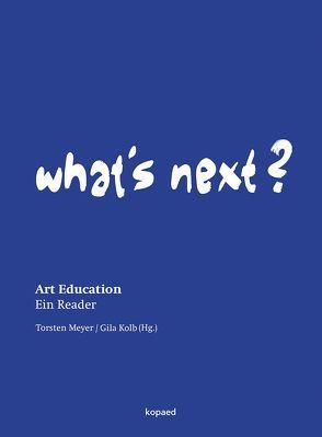 What's Next? von Kolb,  Gila, Meyer,  Torsten