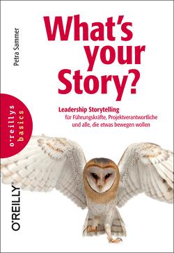 What's your Story? von Sammer,  Petra