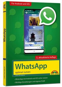 WhatsApp – optimal nutzen – 3. Auflage – neueste Version 2020 mit allen Funktionen anschaulich erklärt von Immler,  Christian