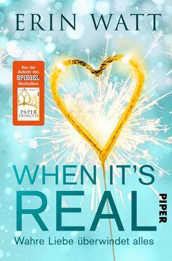 When it's Real – Wahre Liebe überwindet alles von Kubis,  Lene, Watt,  Erin