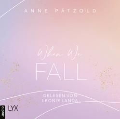 When We Fall von Landa,  Leonie, Pätzold,  Anne