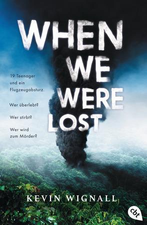When we were lost von Wagner,  Alexander, Wignall,  Kevin