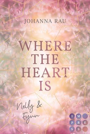 Where the Heart Is. Nelly und Fynn von Rau,  Johanna