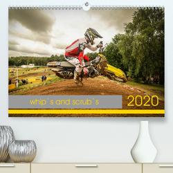whip`s and scrub`s (Premium, hochwertiger DIN A2 Wandkalender 2020, Kunstdruck in Hochglanz) von Fitkau Fotografie & Design,  Arne