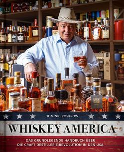 Whiskey America von Auwers,  Michael, Roskrow,  Dominic