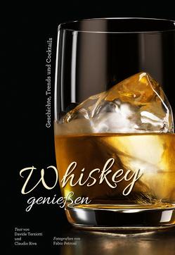 Whiskey genießen von Petroni,  Fabio, Riva,  Claudio, Terziotti,  Davide