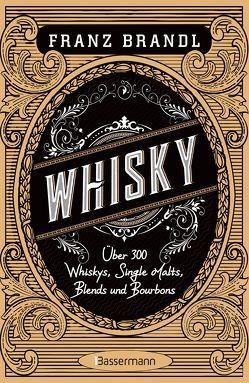 Whisky von Brandl,  Franz