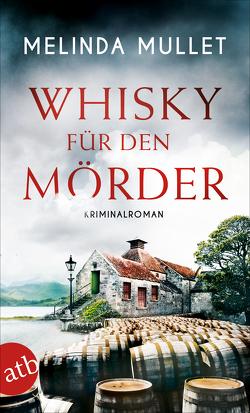 Whisky für den Mörder von Mullet,  Melinda, Seeberger,  Ulrike