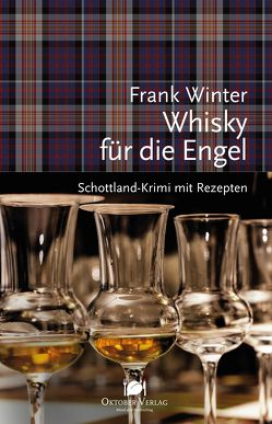 Whisky für die Engel von Winter,  Frank