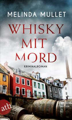 Whisky mit Mord von Mullet,  Melinda, Seeberger,  Ulrike
