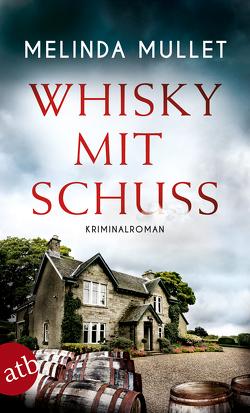 Whisky mit Schuss von Mullet,  Melinda, Seeberger,  Ulrike