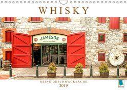 Whisky: Reine Geschmacksache (Wandkalender 2019 DIN A4 quer) von CALVENDO